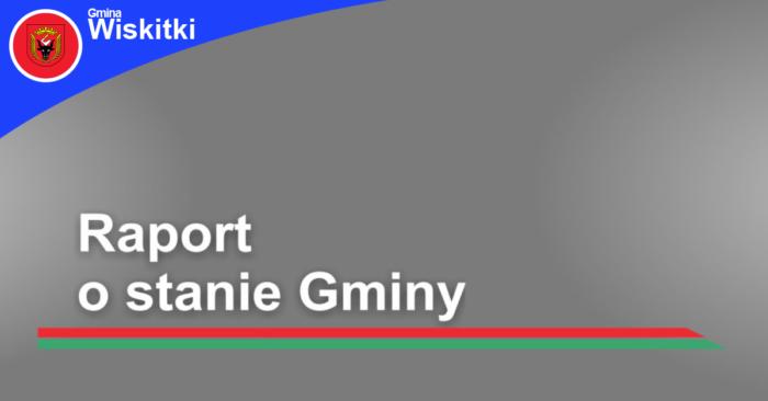 Raport o stanie Gminy Wiskitki za rok 2018